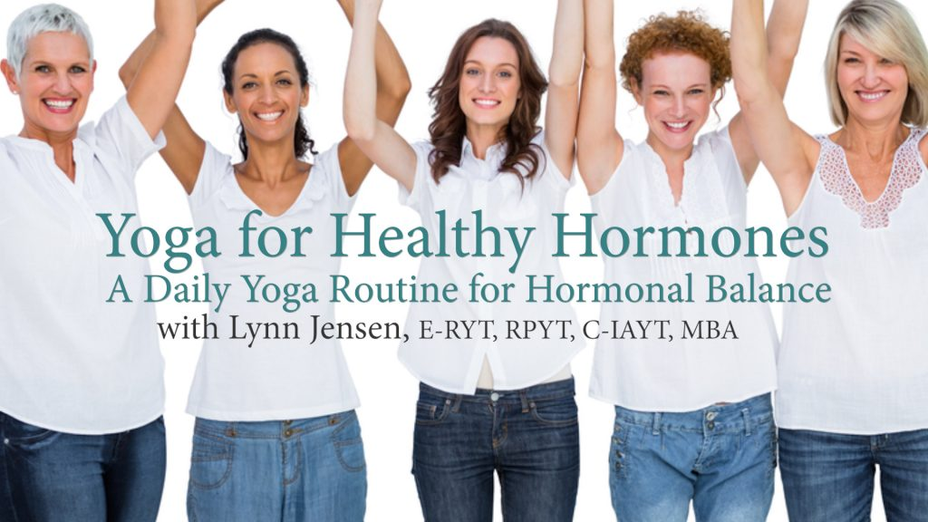 Yoga for Healthy Hormones Video